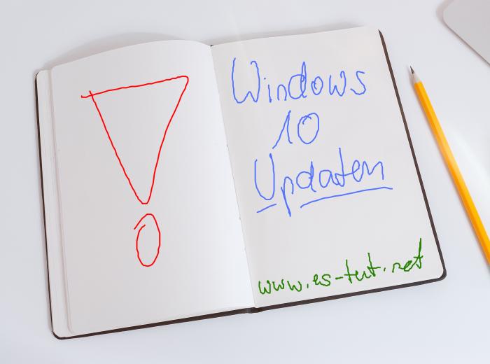 Auch Windows 10 braucht Updates…